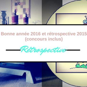 Bonne année 2016 et rétrospective de 2015 (concours inclus)